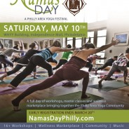 Cool Yoga Happenings in Philly – Namas Day…..